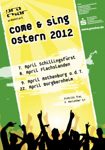 Pro Chor Come and Sing Oster-Tour 2012